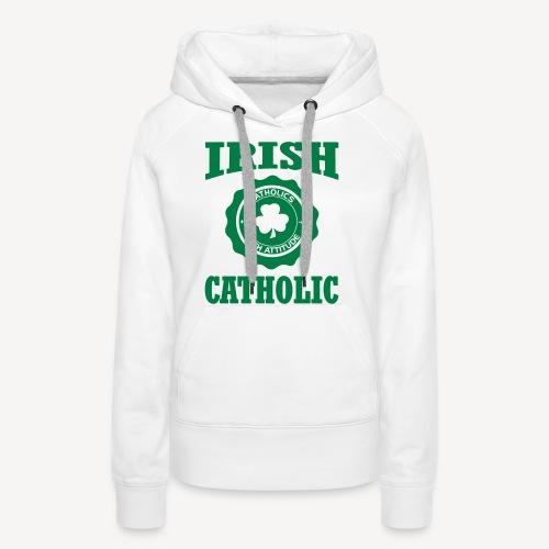 IRISH CATHOLIC - Women's Premium Hoodie