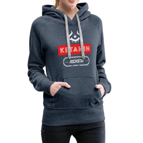 KETAMIN Rock Star - Weiß/Rot - Modern - Women's Premium Hoodie
