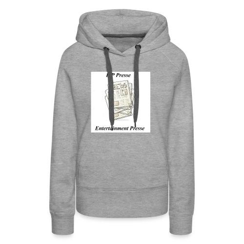 Enetertainment Presse Mode - Frauen Premium Hoodie