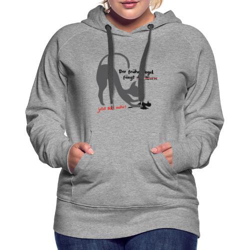 Der frühe Vogel - Frauen Premium Hoodie