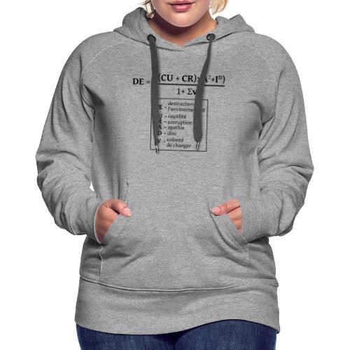 Formule de la destruction de l'environnement - Sweat-shirt à capuche Premium pour femmes