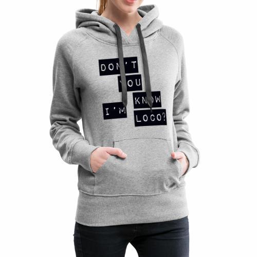 Loco - Women's Premium Hoodie
