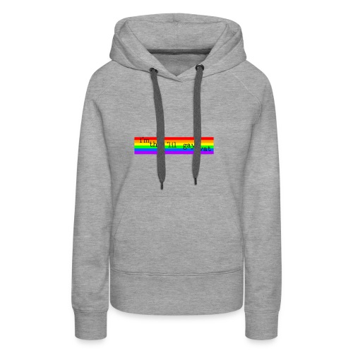 I'M THE 'IIL GAY TWAT - pride design - Women's Premium Hoodie