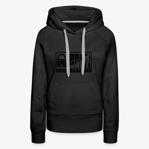 backart - for a reason - Women's Premium Hoodie