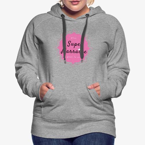 Elue super Marraine pour la vie - Sweat-shirt à capuche Premium pour femmes