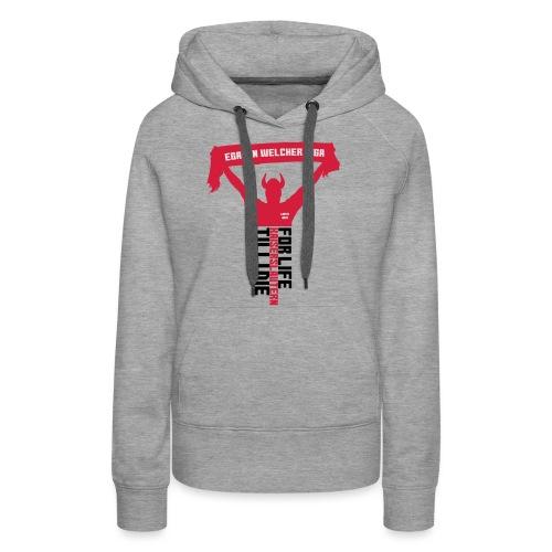 Egal in welcher Liga! Frauen Kontrast-T-Shirt - Frauen Premium Hoodie