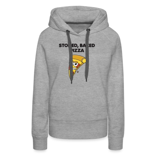 Stoned, Baked Pizza - Women's Premium Hoodie