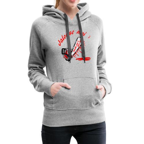 t shirt jalouse moi amour possessif humour - Sweat-shirt à capuche Premium pour femmes