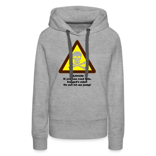 Do not let me jump - Frauen Premium Hoodie