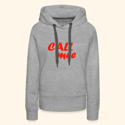 Call mee - Sweat-shirt à capuche Premium pour femmes