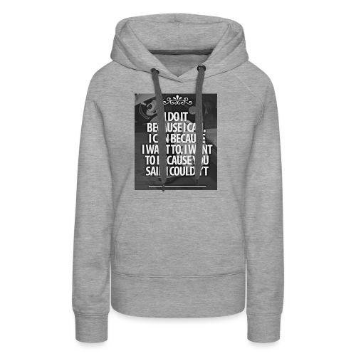 I_DO_IT - Vrouwen Premium hoodie