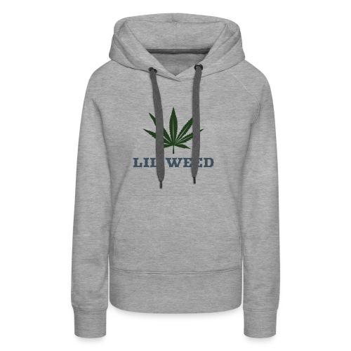 Lil Weed - Naisten premium-huppari