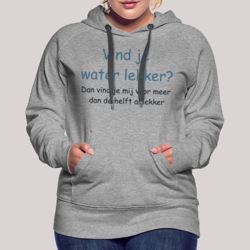 Water - Vrouwen Premium hoodie