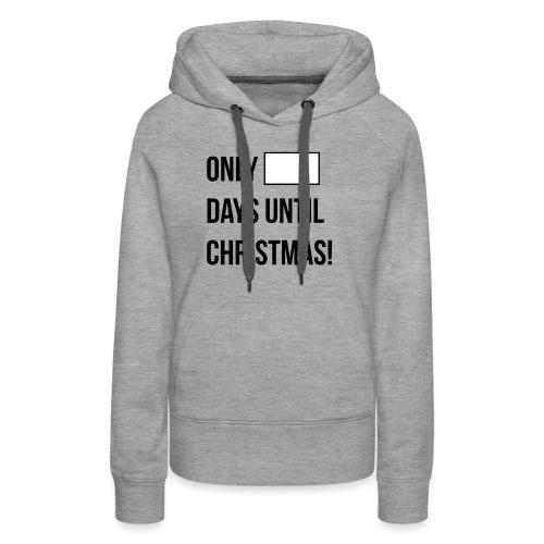 Christmas Countdown - Women's Premium Hoodie