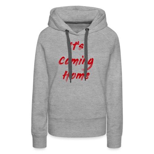 England It's Cominng Home Merch V1.0 - Women's Premium Hoodie