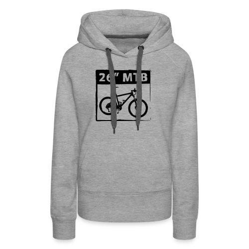 26 MTB 1C Cut - Frauen Premium Hoodie