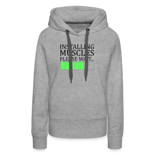 Installing muscles - Sweat-shirt à capuche Premium pour femmes