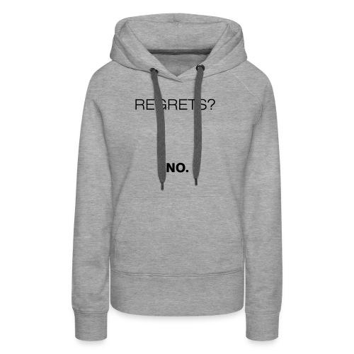 No Regrets - Women's Premium Hoodie