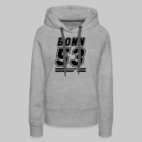 #Bestewear - BN53 (Black Edition) - Frauen Premium Hoodie