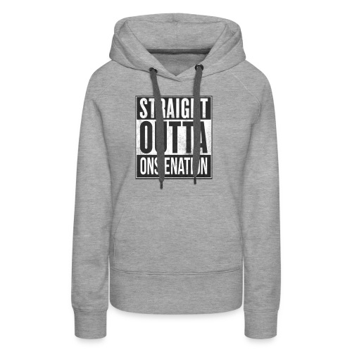 StraightOutta OnsieNation official mug - Women's Premium Hoodie