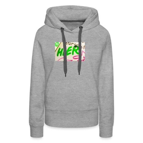 HIER! - Frauen Premium Hoodie
