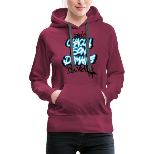 chacun son domaine - Sweat-shirt à capuche Premium pour femmes