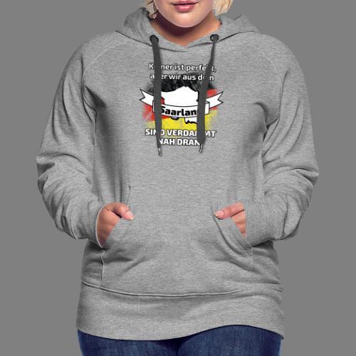 Perfekt Saarland - Frauen Premium Hoodie