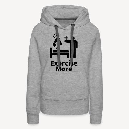 Exorcise More - Women's Premium Hoodie