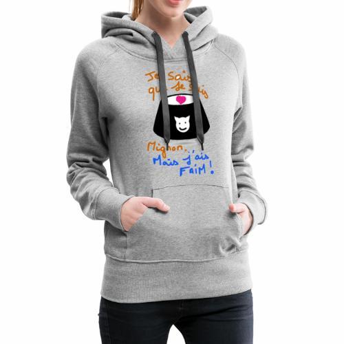 Je sais que je suis mignon, mais j'ai faim ! - Sweat-shirt à capuche Premium pour femmes