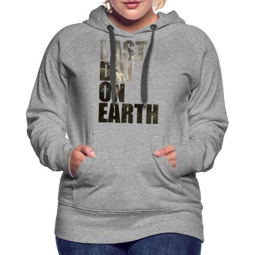 Último día en la tierra - Sudadera con capucha premium para mujer