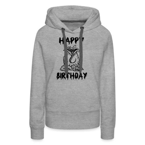 Happy Birthday - Geburtstag - Frauen Premium Hoodie