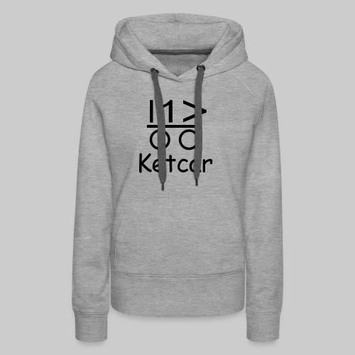 Ketcar - Frauen Premium Hoodie