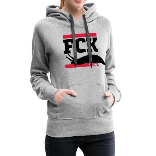 FCK Schnecken - Frauen Premium Hoodie