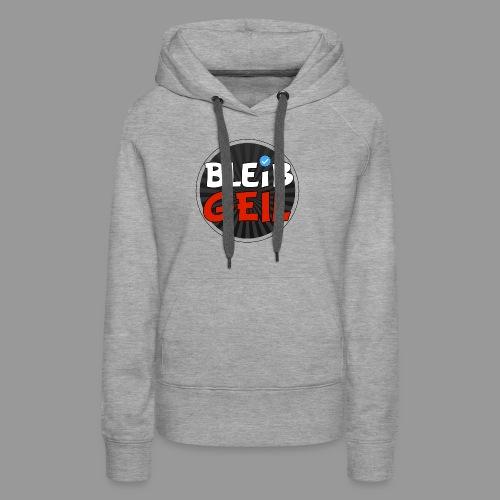 BleibGeil RotSchwarz - Frauen Premium Hoodie