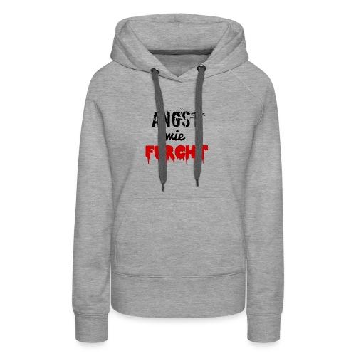 angstwiefurcht_v1 - Frauen Premium Hoodie