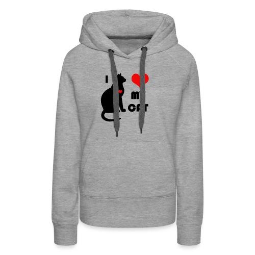 I love my cat - Sweat-shirt à capuche Premium pour femmes