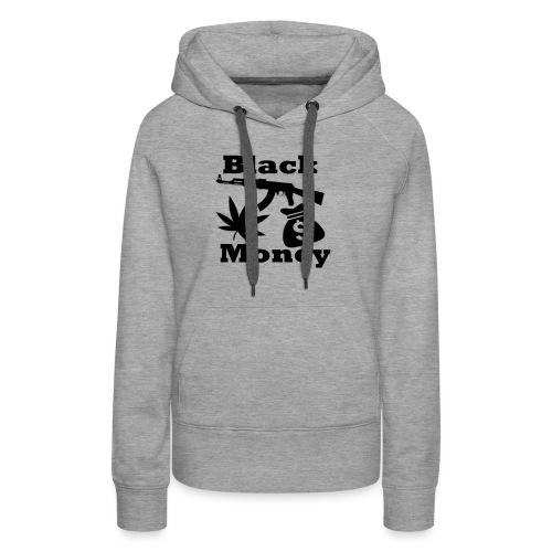 Black Money - Vrouwen Premium hoodie