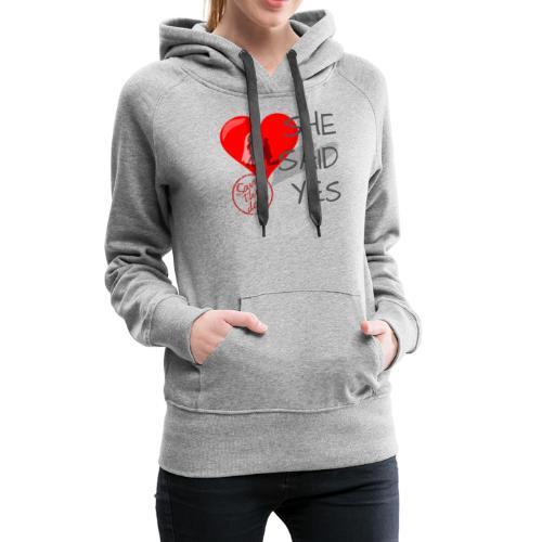 She said Yes - verlobung - Frauen Premium Hoodie