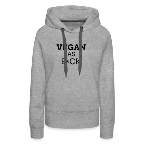 Vegan as Fuck (clean) - Vrouwen Premium hoodie