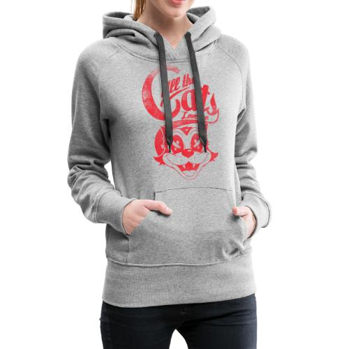 All the cats love me - Frauen Premium Hoodie