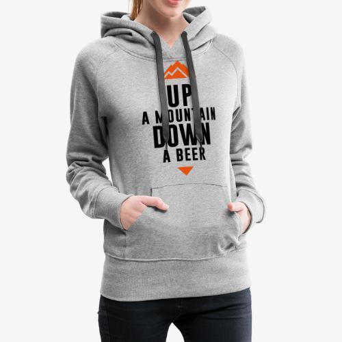 UP Mountain Down Beer - Sweat-shirt à capuche Premium pour femmes
