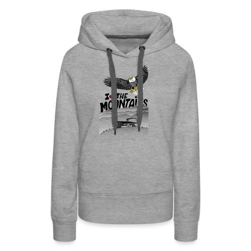 I love The Mountains Adelaar - Vrouwen Premium hoodie