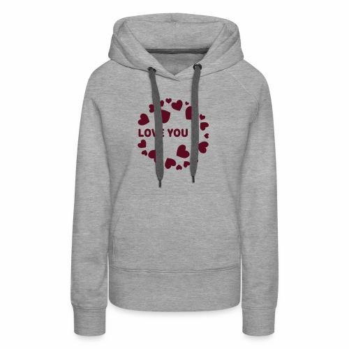 Herzen LOVE YOU - Frauen Premium Hoodie