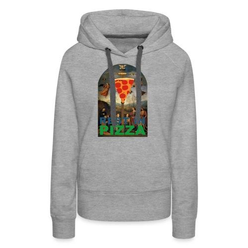 Rest In Pizza - Sweat-shirt à capuche Premium pour femmes