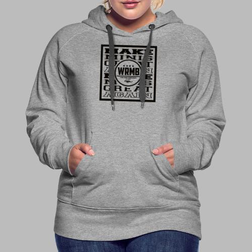 Montée MMGA - Sweat-shirt à capuche Premium pour femmes