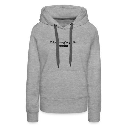 Mommy t-shirt baby - Women's Premium Hoodie