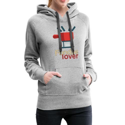 Fondue lover - Frauen Premium Hoodie
