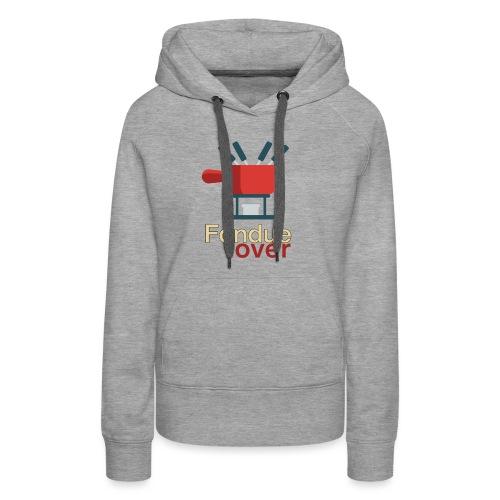 Fondue lover - Sweat-shirt à capuche Premium pour femmes
