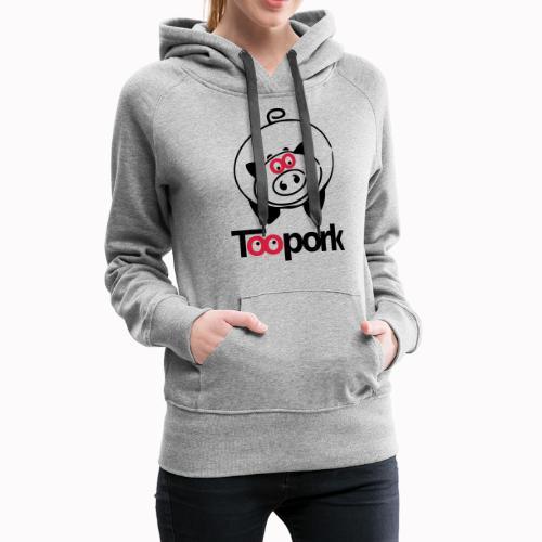 toopork2 - Felpa con cappuccio premium da donna
