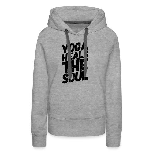 yoga heals the soul - Vrouwen Premium hoodie